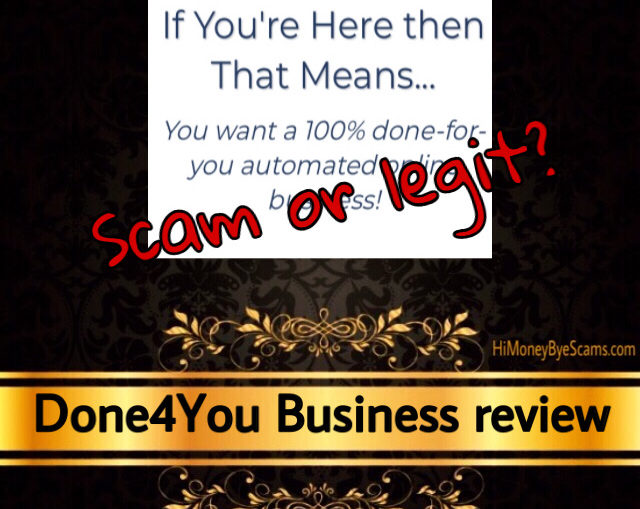 Done4You Business review scam