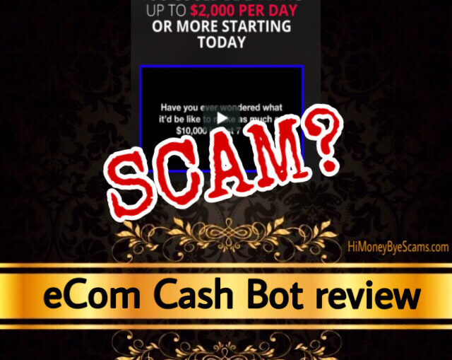 eCom Cash Bot scam review